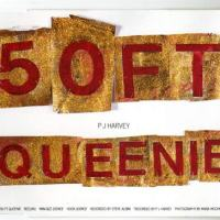 PJ Harvey - 50 Foot Queenie | Rumpus Music