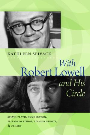 Spivack_RobertLowellHis