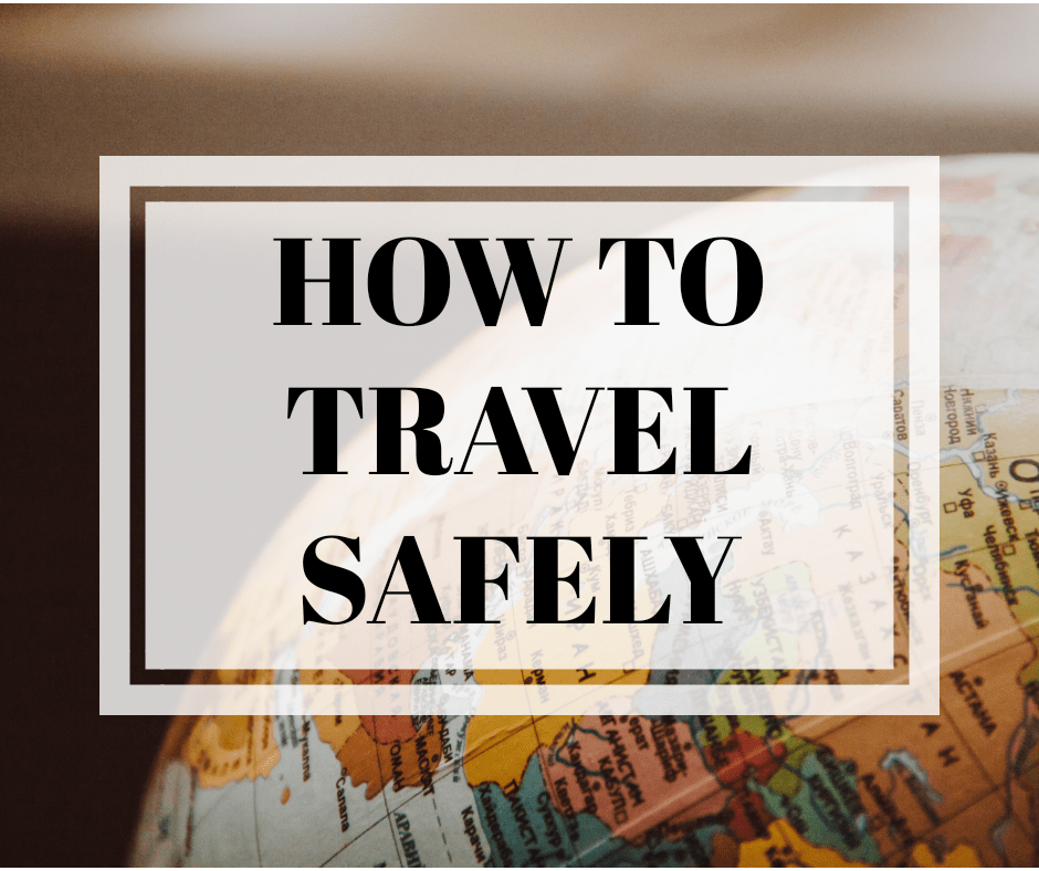 HOW TO TRAVEL SAFELY - BEST TIPS AND PRODUCTS UNDER 20$