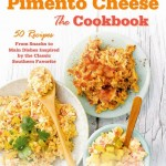Pimento Cheese The Cookbook
