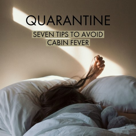Seven tips to avoid cabin fever