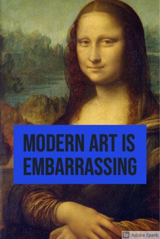 Modern art is an embarrassment