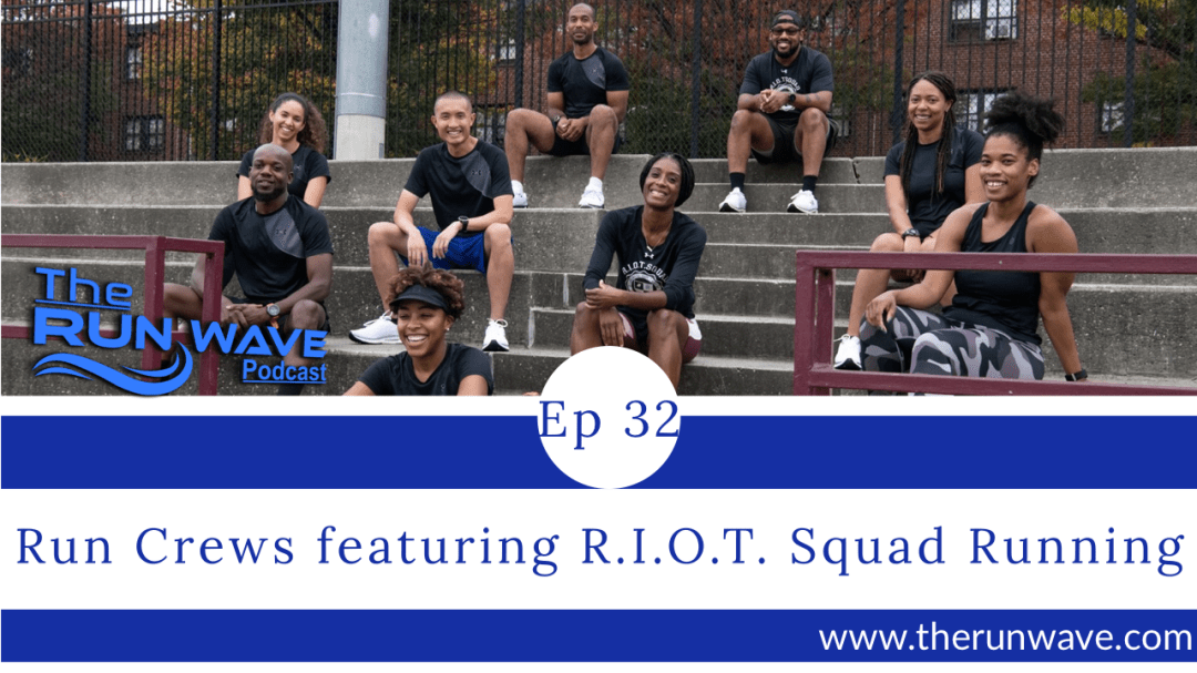 Run Crews featuring R.I.O.T. Squad Running