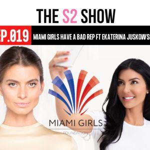 Miami Girls Have a Bad Rep ft Ekaterina Juskowski