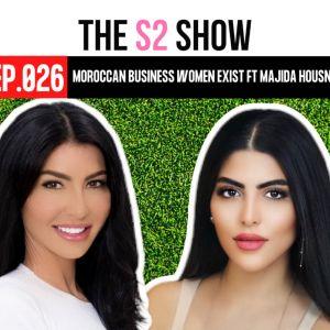 Moroccan Business Women Exist ft Majida Housni