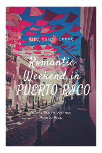 Romantic Weekend in PUERTO RICO