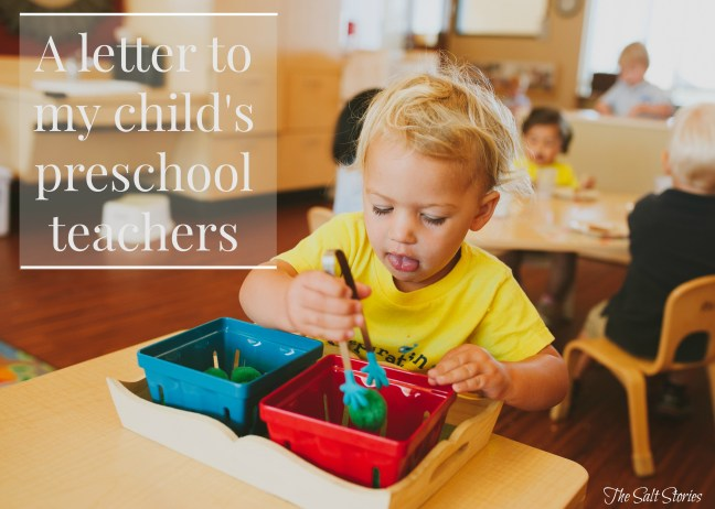 The Salt Stories: A letter to my child's preschool teachers