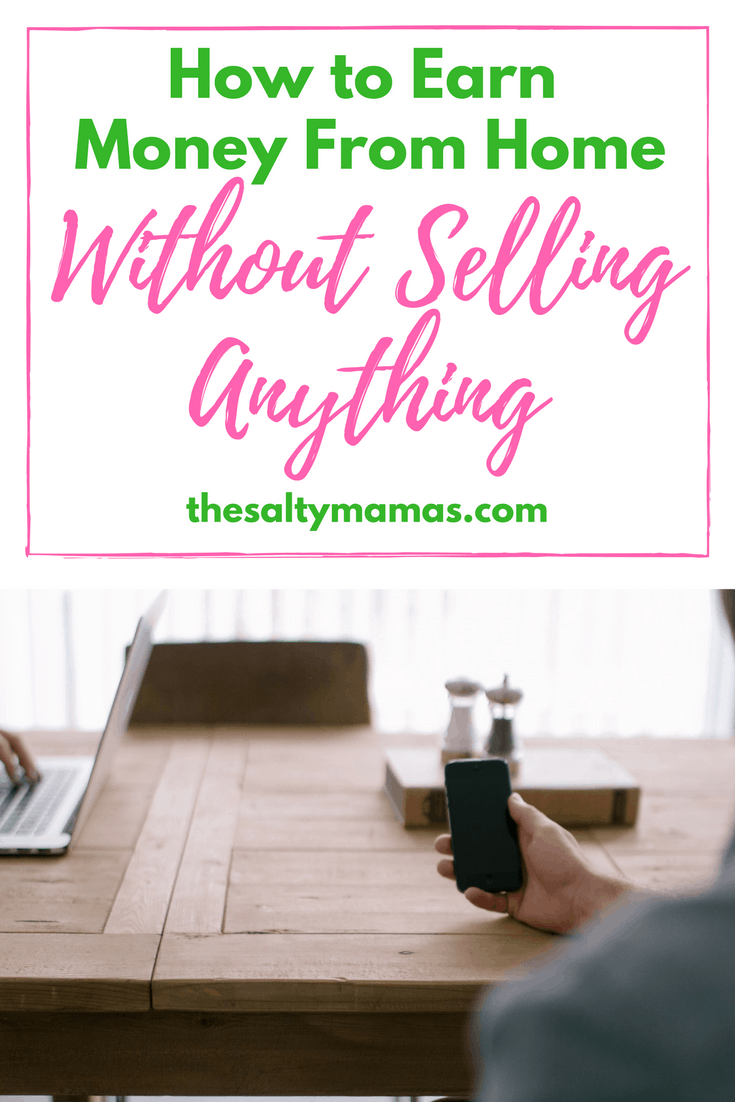 Want to earn a little extra money, but don't want to sell anything? Try this! thesaltymamas.com