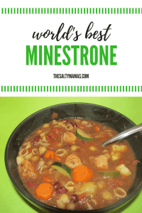 This is the only Minestrone Soup Recipe you'll ever need- full of vegetables, protein, and home-cooked goodness. Find the recipe at thesaltymamas.com. #minestronesoup #souprecipe