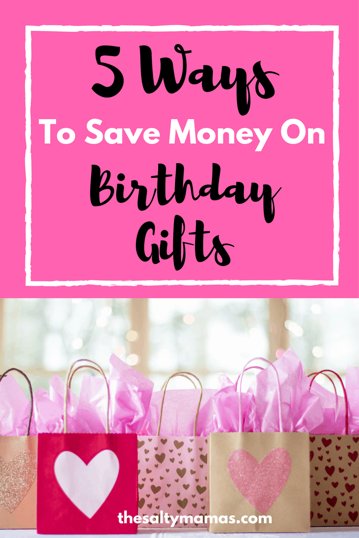 Looking for kids' birthday gifts that will work with your budget? Check out these 5 amazing tips from thesaltymamas.com. #birthdaypresent #birthdayparty