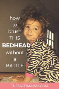 Tired of fighting with your son or daughter every time you need to brush your hair? We've got six hair brushing tips for kids that will end the battles once and for all! Check out the best products and strategies to make hair brushing easier, from thesaltymamas.com. #hairbrushing #brushingkidshair #nomoretangles #howtofighttangles #kidswithtangles #girlshair #brushinggirlshair #brushingtangledhair