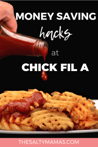 Looking for ways to save money at Chick-fil-A? These genius Chick fil A hacks will get you discounts- and even free items!- on a regular basis. Read our pro tips at thesaltymamas.com. #chickfila #chickfilahacks #savemoneyatchickfila