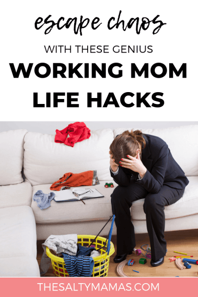 Trying to find more work life balance as a mom? Need a way to make life as a working mom easier? Check out these six genius working mom life hacks at TheSaltyMamas.com. #workingmom #workingmomlifehacks #lifehacks #parenting #kids #mother #mom #workathomemom #organization #stayingorganized #worklifebalance