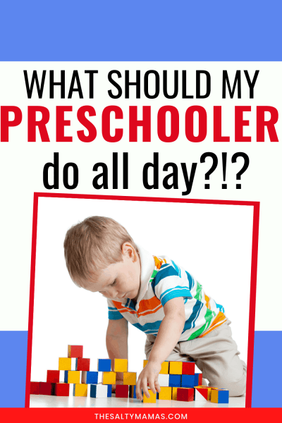 "a little boy playing with blocks, with text overlay reading, ""What should my preschooler do all day?!?"""