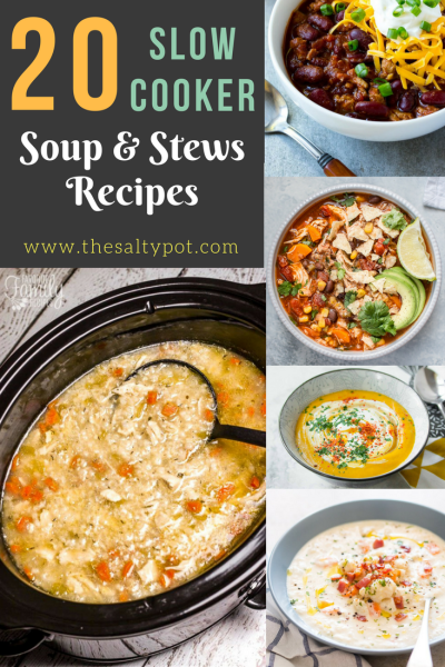 20 slow cooker comfort soups, stews and chowder recipes