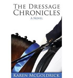 The Dressage Chronicles Karne McGoldrick
