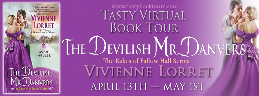 THE DEVILISH MR. DANVERS by Vivienne Lorret: Excerpt & Giveaway