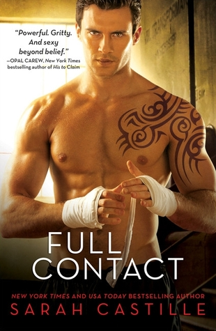 FULL CONTACT by Sarah Castille: Review & Giveaway