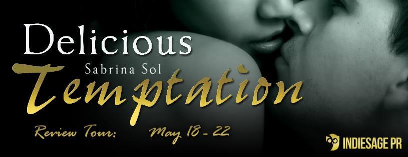 DELICIOUS TEMPTATION by Sabrina Sol: Review