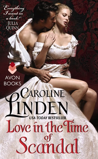 LOVE IN TIME OF SCANDAL by Caroline Linden: Review & Giveaway