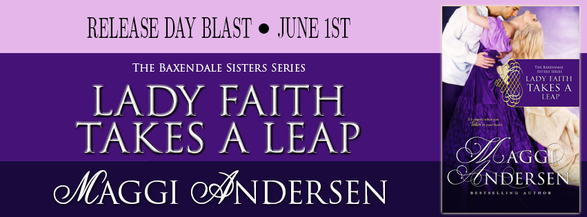 LADY FAITH TAKES A LEAP by Maggi Andersen: Release Day Blast & Giveaway