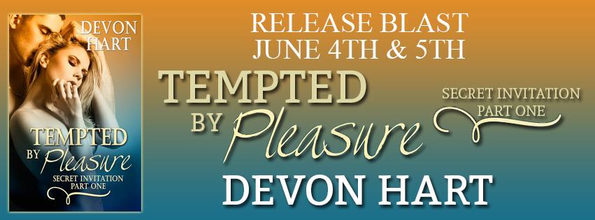 TEMPTED BY PLEASURE by Devon Hart: Release Blast & Giveaway