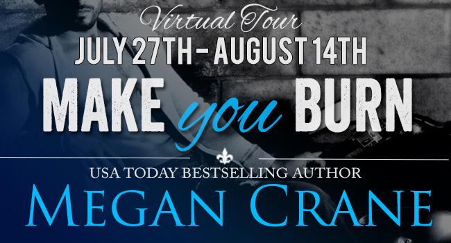 MAKE YOU BURN by Megan Crane: Review