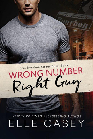WRONG NUMBER, RIGHT GUY by Elle Casey: Review