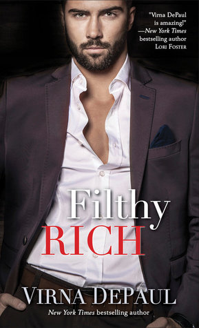 FILTHY RICH by Virna DePaul: Review