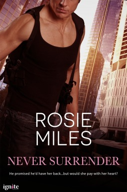 NEVER SURRENDER by Rosie Miles: Review
