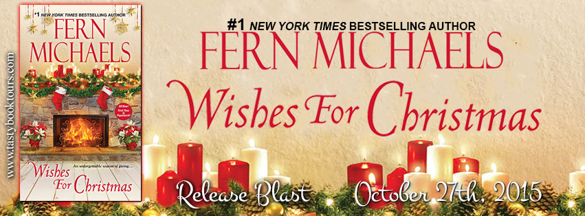 WISHES FOR CHRISTMAS by Fern Michaels: Book Blast