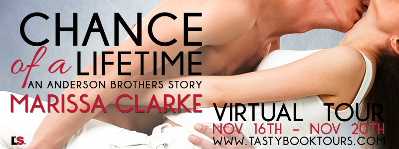 CHANCE OF A LIFETIME by Marissa Clarke: Excerpt & Giveaway