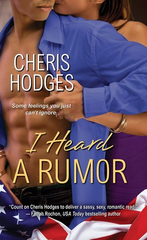 I HEARD A RUMOR by Cheris Hodges: Review