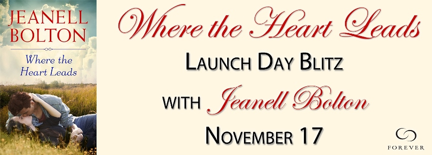WHERE THE HEART LEADS by Jeanell Bolton: Launch Day Blitz & Giveaway