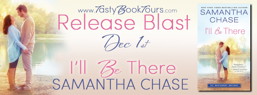 I'LL BE THERE by Samantha Chase: Release Blast