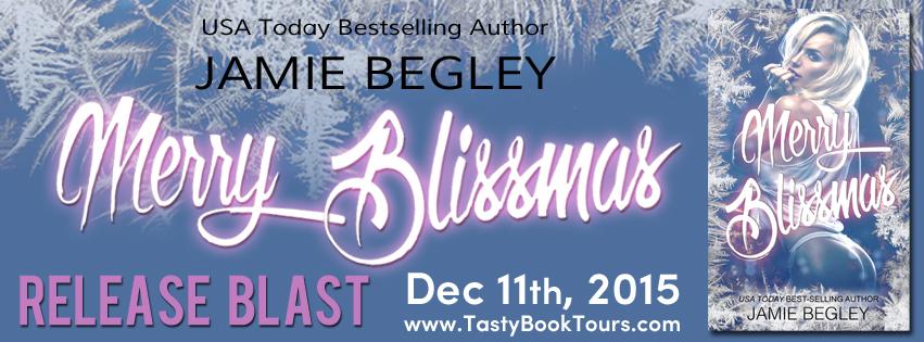 MERRY BLISSMAS by Jamie Begley: Release Blast