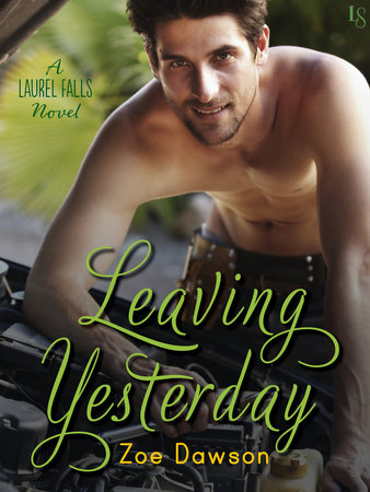 LEAVING YESTERDAY by Zoe Dawson: Review