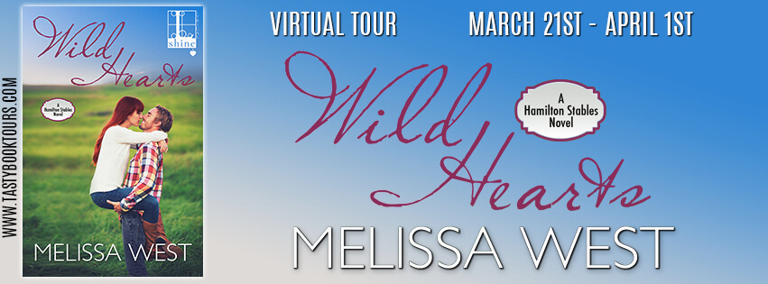 WILD HEARTS by Melissa West: Excerpt & Giveaway