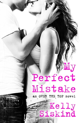 MY PERFECT MISTAKE by Kelly Siskind: Review