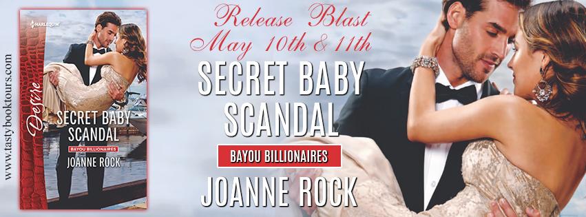 SECRET BABY SCANDAL by Joanne Rock: Release Spotlight