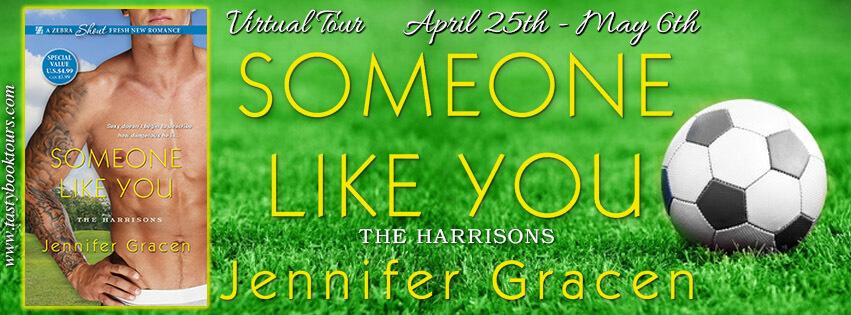 SOMEONE LIKE YOU by Jennifer Gracen: Excerpt & Giveaway