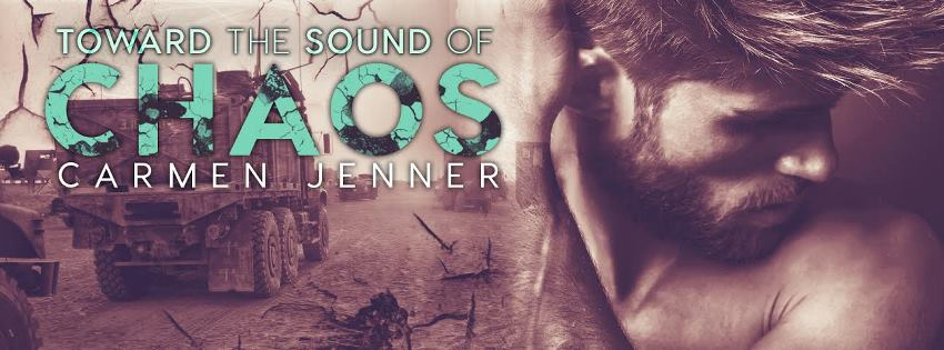 TOWARD THE SOUND OF CHAOS by Carmen Jenner: Release Spotlight