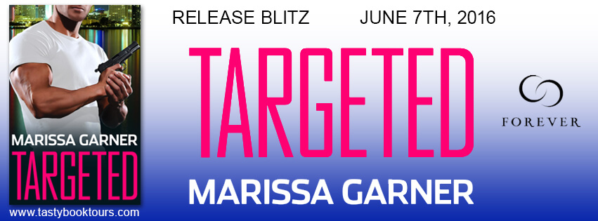 TARGETED by Marissa Garner: Release Spotlight