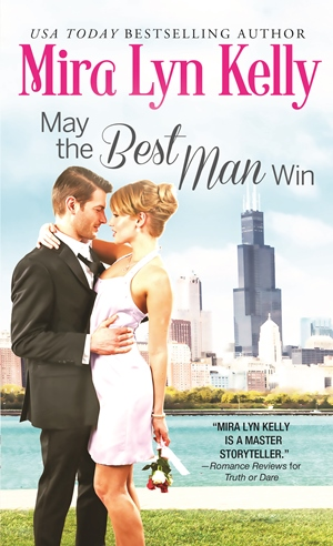 MAY THE BEST MAN WIN by Mira Lyn Kelly: Review