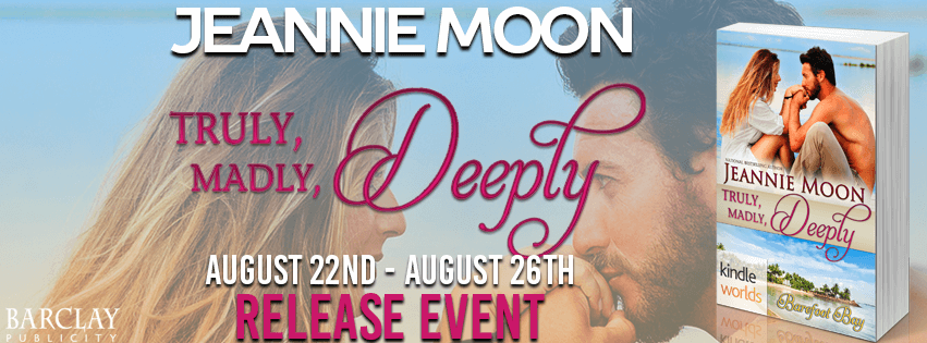 TRULY, MADLY, DEEPLY by Jeannie Moon: Excerpt & Giveaway