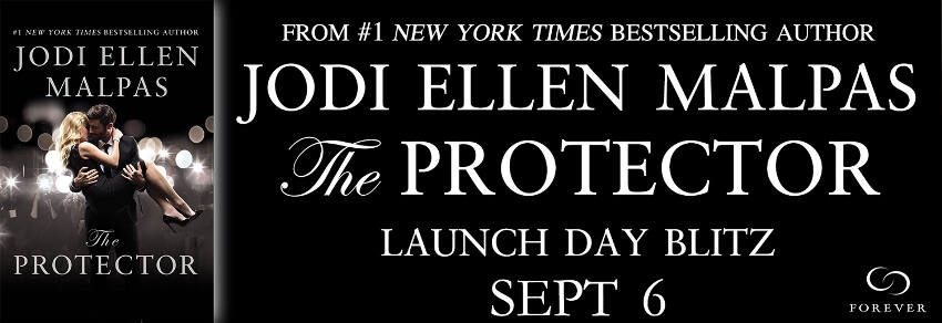 THE PROTECTOR by Jodi Ellen Malpas: Release Spotlight