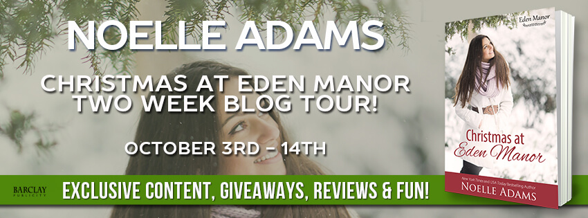 CHRISTMAS AT EDEN MANOR by Noelle Adams: Excerpt & Giveaway