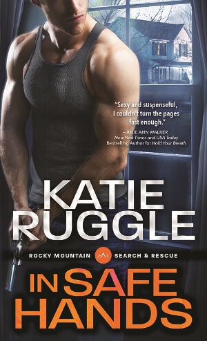 IN SAFE HANDS by Katie Ruggle: Review, Excerpt & Giveaway