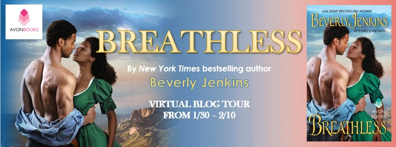 BREATHLESS by Beverly Jenkins: Excerpt & Giveaway