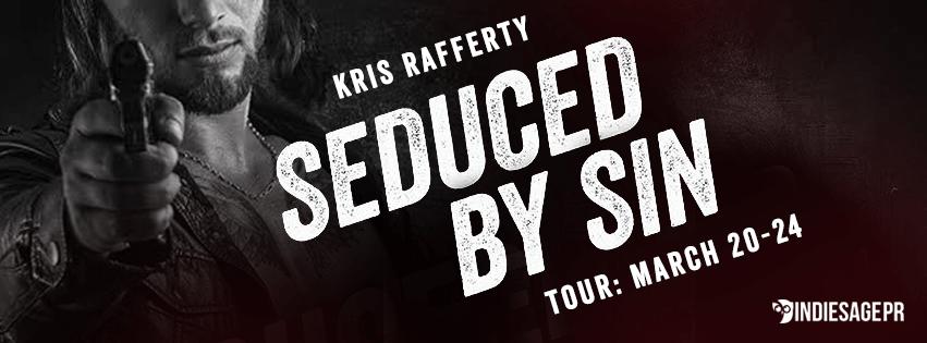 SEDUCED BY SIN by Kris Rafferty: Excerpt & Giveaway